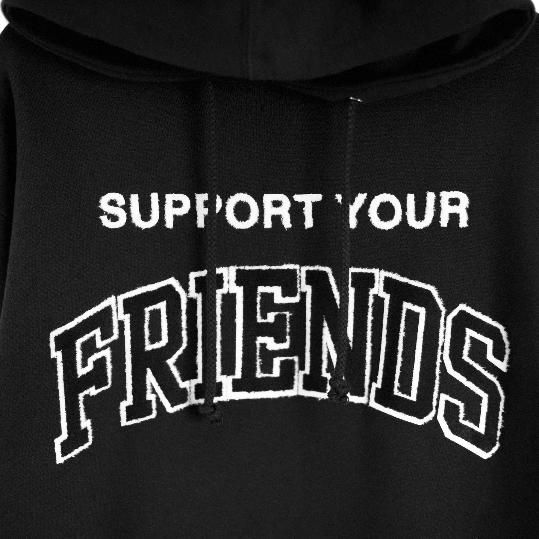 SUPPORT YOUR FRIENDS HOODIE - BLACK/WHITE