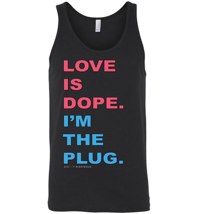 Love Is Dope - Unisex Tank Top