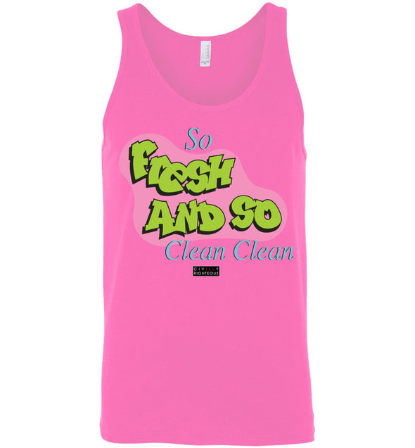 So Fresh And So Clean - Unisex Tank Top