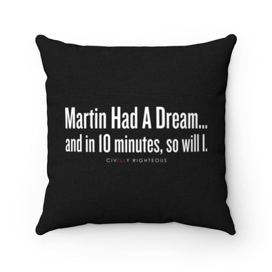 Martin Had A Dream - Spun Polyester Pillow