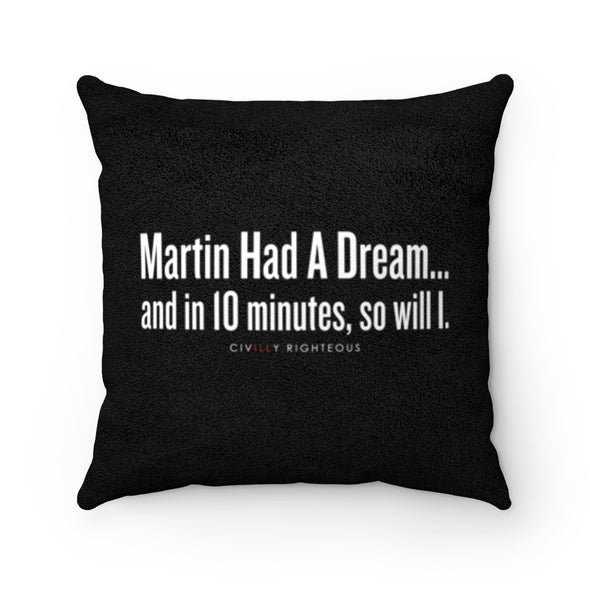 Martin Had A Dream - Faux Suede Pillow
