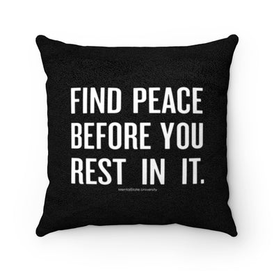Find Peace - Faux Suede Pillow