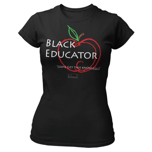 Black Educator - Ladies T Shirt