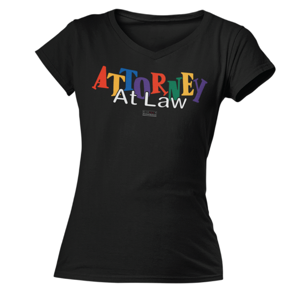 Attorney At Law - Ladies T Shirt