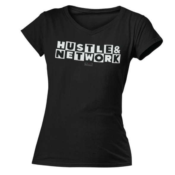 Hustle & Network - Ladies T Shirt