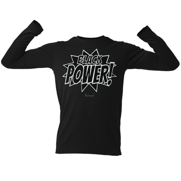 Black Power! Black and White - Unisex Long Sleeve