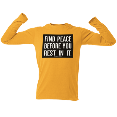 Find Peace - Unisex Long Sleeve