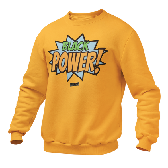 Black Power! - Unisex Sweatshirt