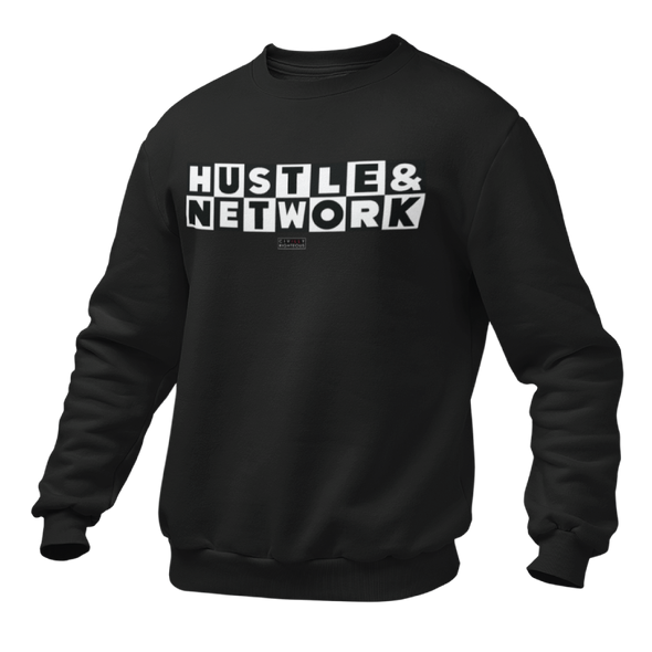 Hustle & Network - Unisex Sweatshirt