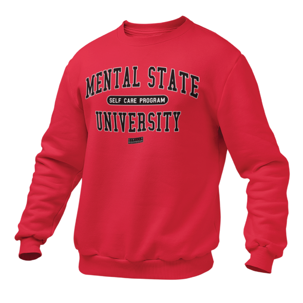 Mental State University - Unisex Sweatshirt