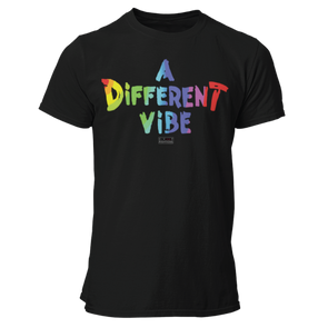 A Different Vibe - Unisex T Shirt