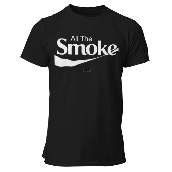 All The Smoke - Unisex T Shirt