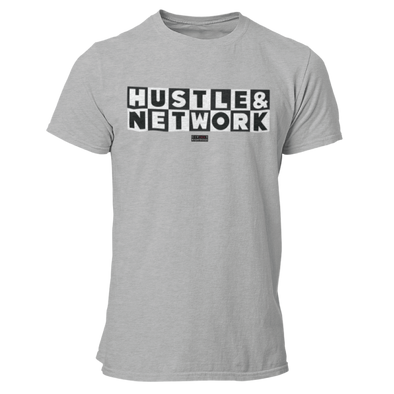 Hustle & Network - Unisex T Shirt