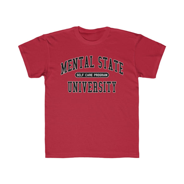 Mental State University - Youth T Shirt
