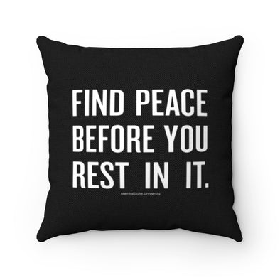 Find Peace - Spun Polyester Pillow