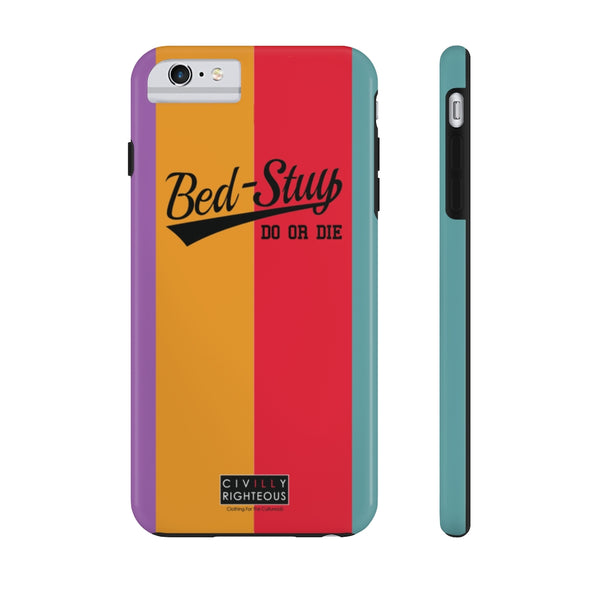 Bed-Stuy, Do Or Die - Phone Case