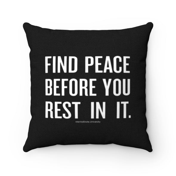 Find Peace - Spun Polyester Pillow Case