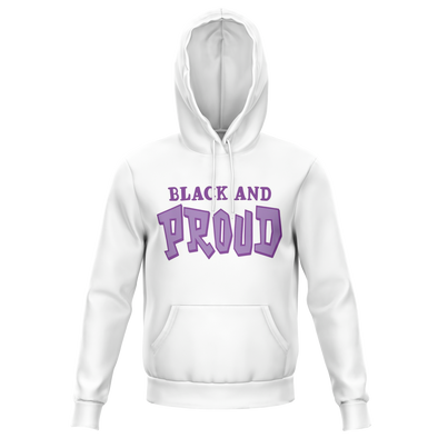 Black and Proud - Unisex Hoodie
