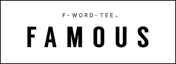 Famous F-Word