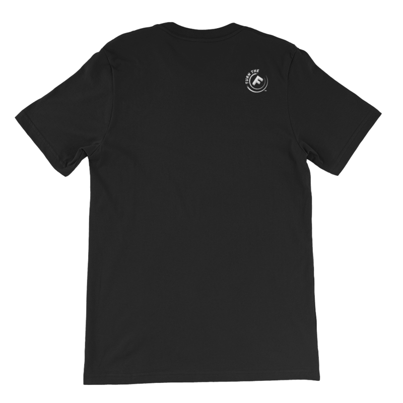 Five Faves FEARLESS F-WORD-TEE Black Back : Turn-The-F-Around