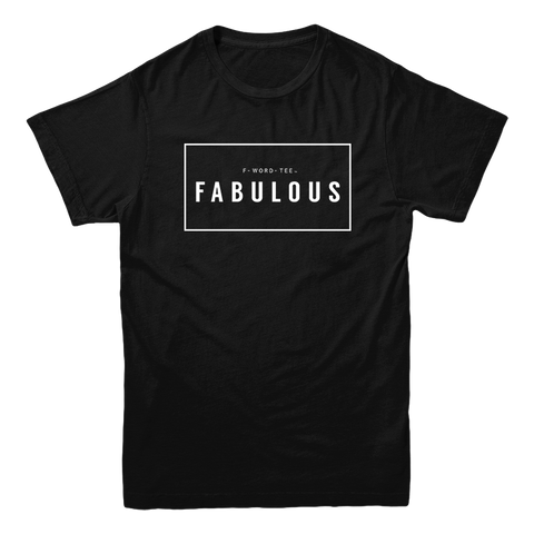 Five Faves FABULOUS F-WORD-TEE BLACK