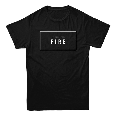 Five Faves FIRE F-WORD TEE BLACK