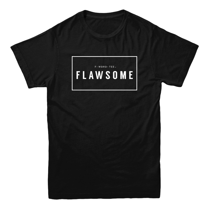 Five Faves FLAWSOME F-WORD-TEE BLACK
