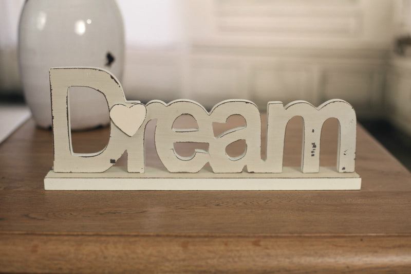 DREAM Sign on Base 30cms Antique Cream Word Gift Home Decor BRAND NEW