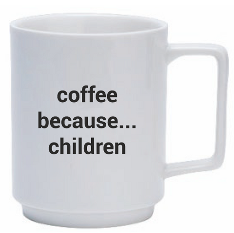 Koffiemok | Because children