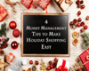 4 Money Management Tips to Make Holiday Shopping Easy
