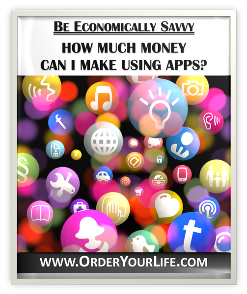 How Much Money Can I Make Using Apps