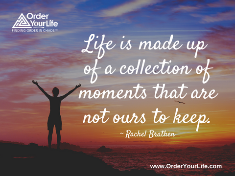 Life is made up of a collection of moments that are not ours to keep. ~ Rachel Brathen