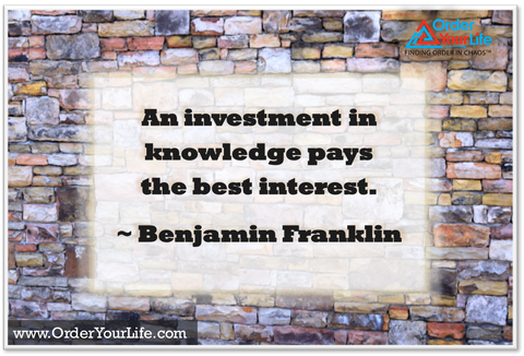 An investment in knowledge pays the best interest. ~ Benjamin Franklin