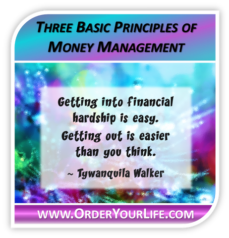 Three Basic Principles of Money Management