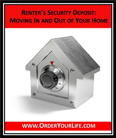 Renter's Security Deposit Moving In and Out of Your Home