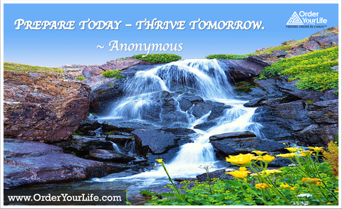 Prepare today – thrive tomorrow. ~ Anonymous