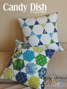 Candy Dish Pillows Quilt Pattern by Jaybird