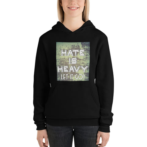 Coded Limited Edition Quote  Hate is Heavy Unisex hoodie