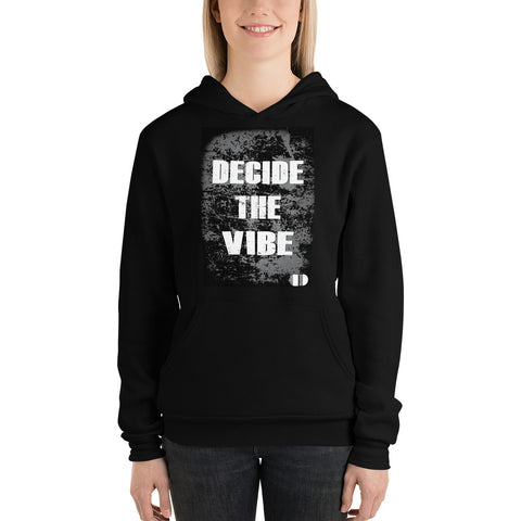 Coded Limited Edition Quote Decide The Vibe Unisex hoodie