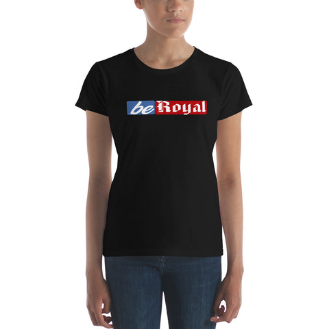 DeepLevel Limited Edition Be Royal Women's short sleeve t-shirt