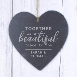 Personalised Together Is A Beautiful Place To Be Large Slate Heart Decoration
