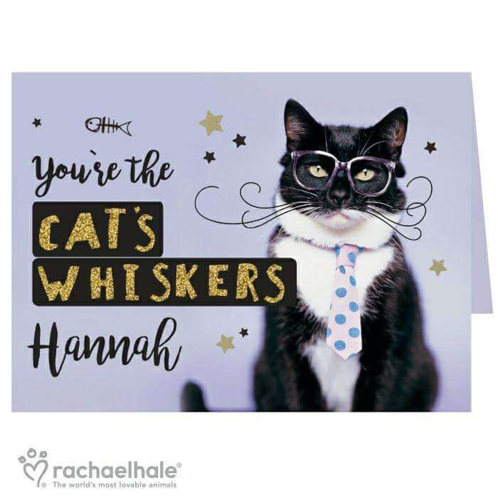 Personalised Rachael Hale 'You're the Cat's Whiskers' Card from Pukkagifts.uk