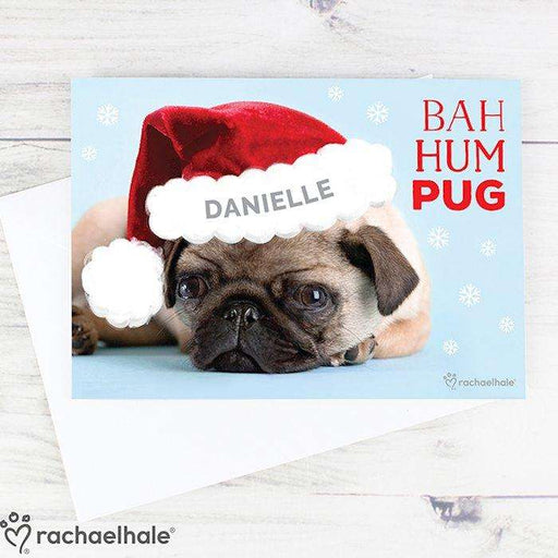 Personalised Rachael Hale Christmas Bah Hum Pug Card from Pukkagifts.uk