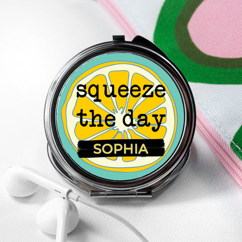 Personalised Squeeze The Day Round Compact Mirror