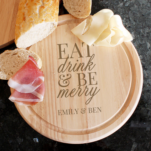 Personalised Eat Drink & Be Merry Round Chopping Board