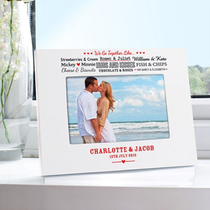 Personalised We Go Together Like Photo Frame White 6x4