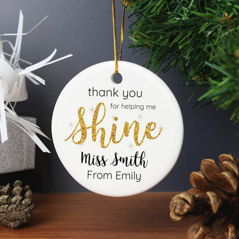 Personalised Thank You For Helping Me Shine Teacher Decoration