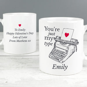 Personalised You're Just My Type Valentines Mug