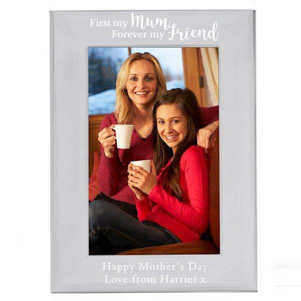 Personalised First My Mum Forever My Friend Photo Frame 4x6 from Pukkagifts.uk