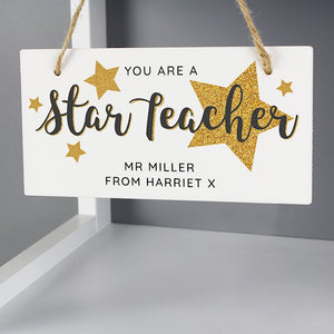 Personalised You Are A Star Teacher Wooden Sign from Pukkagifts.uk